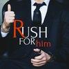 RUSH - FOR HIM. бизнес, идеи, советы, мотивация