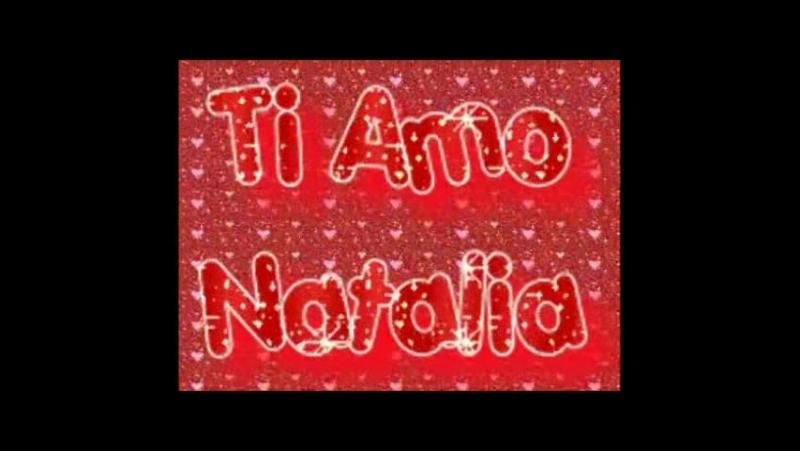 Amore mio Natalia Bunina sei la mia principessa 3 Ti amo tantissimo con tutto il mio cuore 3 mia bellissima sposa 3