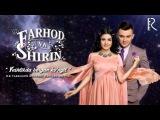 Farhod va Shirin - Yoshlikda bergan ko'ngil nomli konsert dasturi 2015