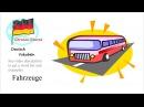 German Vocabulary Course 07 Fahrzeuge Deutsch Vokabeln