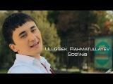 Ulugbek Rahmatullayev - Soginib | Улугбек Рахматуллаев - Согиниб