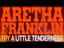 Aretha Franklin - Full Album - Try a Little Tenderness