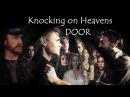 Supernatural - Knockin' on Heavens Door (Raign version)