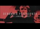 Deranged psychopath | tate langdon