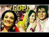 GOPI | FULL HINDI MOVIE | SUPERHIT HINDI MOVIES | DILIP KUMAR - SAIRA BANU