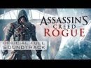 Assassin's Creed Rogue OST Assassin's Creed Rogue Main Theme Track 01