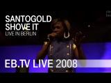 Santogold - Shove It (Electronic Beats)