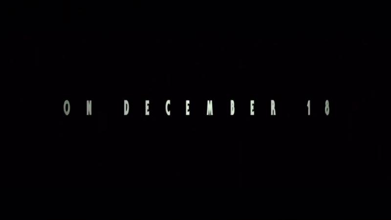 Звёздные войны Пробуждение силы/Star Wars: Episode VII - The Force Awakens (2015) ТВ-ролик №4