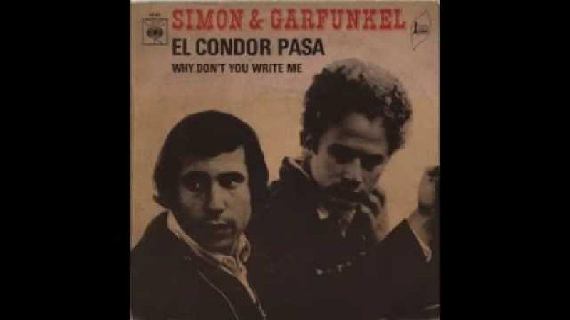 Simon Garfunkel El Condor Pasa (1970)