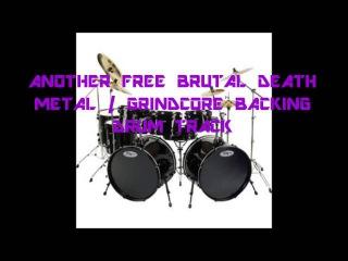Free Brutal Death Metal / Grindcore Backing Drum Track #5 (FL STUDIO)