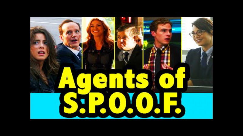 Agents of S.P.O.O.F. (An Agents of SHIELD Crack!Vid)
