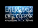 ENERGY 52 - CAFE DEL MAR 2016 (STEREO PLAYERS REMIX)