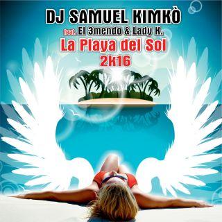 Dj Samuel Kimko Ft. El 3mendo & Lady K - La Playa Del Sol (David Bonanno Remix)