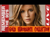 Remember The 90's - Gold Eurodance Collection #4 (Live Version)
