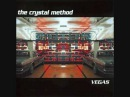 The Crystal Method - Cherry Twist
