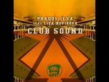 Pradov Ilya feat.Liza Novikova - Club Sound (Original mix)