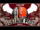 Kanger SUBTANK Plus from опять 25