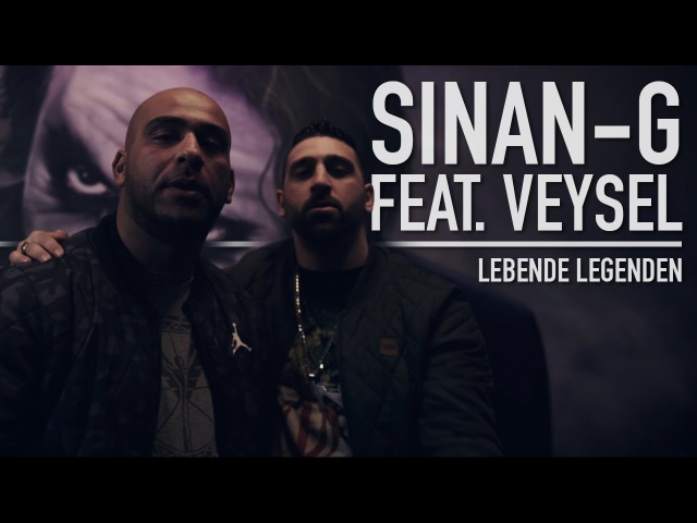 Sinan-G feat. Veysel - Lebende Legenden (prod. Freshmaker) ► FREE SINAN-G 26.02.2016 ◄