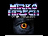 Mirko Hirsch ft Ira ( of Etolie Vipe) - In Your Eyes (New Generation Italo Disco)
