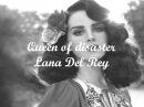 Queen of Disaster - Lana Del Rey Lyrics