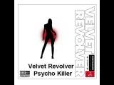 Velvet Revolver - Psycho Killer with + Lyrics HQ