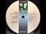 Jaydee-Plastic Dreams HQ (Original Long Version)