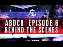 KINJAZ | ABDC Episode 6 Finale (Behind the Scenes)