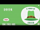 G-R-E-E-N St Patrick's Day | Song Lyrics Video for Kids | The Kiboomers