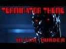 Mitch murder - terminator theme