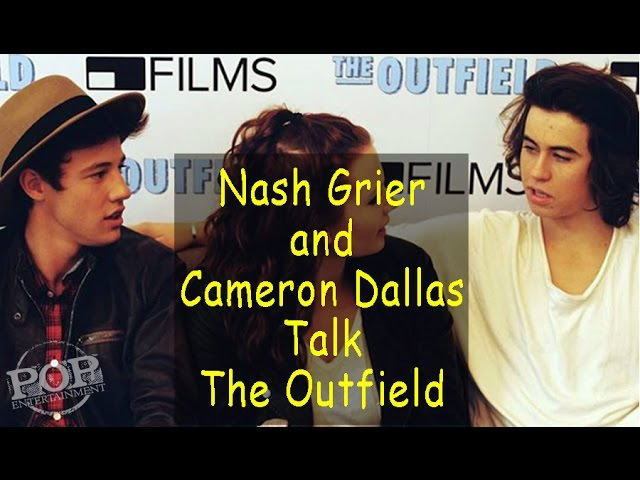 Nash Grier Cameron Dallas talk The Outfield Movie!