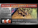 Anna Kalle - Active Style Hip-Hop - Get Outta Your Mind