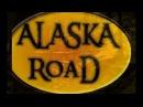 ALASKA road l Дороги Аляски Квестмейкер
