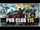 DOTA 2 Pub Club EP115
