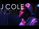 J. Cole - No Role Modelz Music Video
