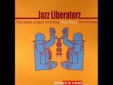 Jazz Liberatorz - What's Real (Instrumental)