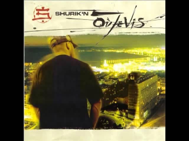 Shurik'n Où Je Vis Full Album) (1998)
