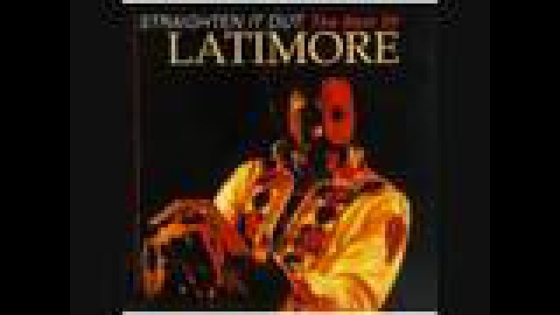 Lets Straighten It Out - Latimore