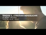 Tenishia &amp Jonathan Mendelsohn - A New Dream (Official Music Video)
