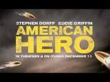 American Hero / Американский герой (2015) трейлер (русские субтитры)