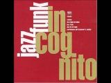 Jazz Funk (Full Album) - Incognito