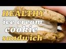 Healthy Ice Cream Cookie Sandwich | Cheap Clean Eats