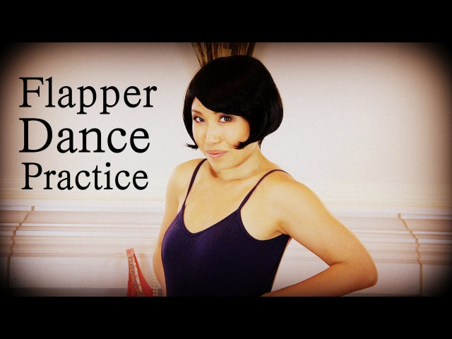 Flapper Dance Practice | GREAT GATSBY Workout