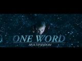 Multifandom   One Word