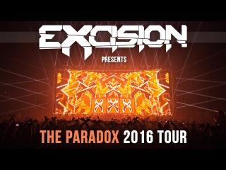 EXCISION - THE PARADOX 2016 TOUR (Official Tour Trailer)