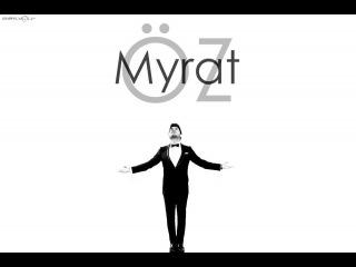Myrat Owezow(OZ) - Basleshigin jemi [2016]