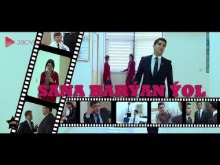 Habarlar - Turkmen film Sana baryan yol [2016]