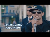 Jasur Umirov - Kabutarim Жасур Умиров - Кабутарим