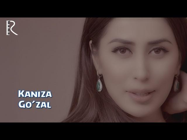 Kaniza - Go'zal | Каниза - Гузал