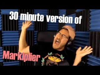 30 minute version of Markiplier
