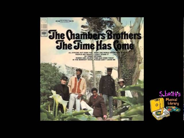 The Chambers Brothers All Strung Out Over You
